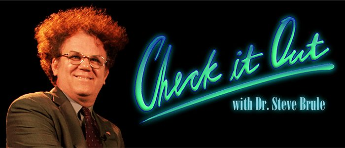 Check It Out with Dr. Steve Brule